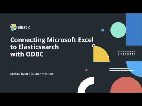 Connecting Microsoft Excel To Elasticsearch With ODBC