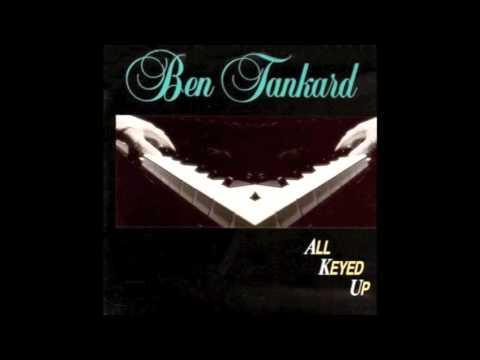 Ben Tankard   Melodic Heaven