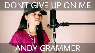 Five Feet Apart - Andy Grammer - Don't Give Up On Me (Cover)