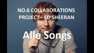 Ed Sheeran Album (Snippet) - No.6 Collaborations Project