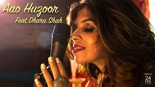 aao huzoor   ashajis medley cover by ft dhara shah