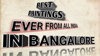 All India art festival in Bangalore 2020.most beautiful paintings
