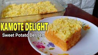 Camote Delight  Or Sweet Potato Dessert | How to make Kamote Delight Recipe