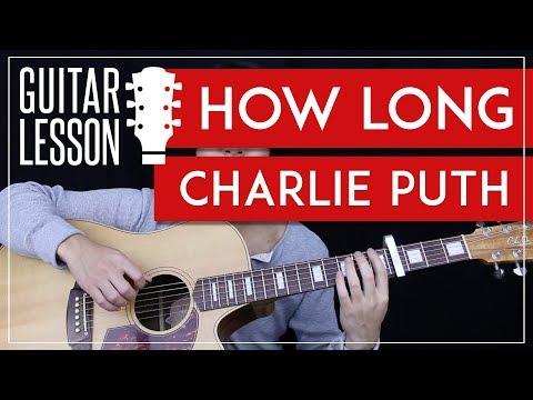 How Long Guitar Tutorial - Charlie Puth Guitar Lesson 🎸 |Chords + TAB + Guitar Cover|