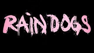Rain Dogs par QQ