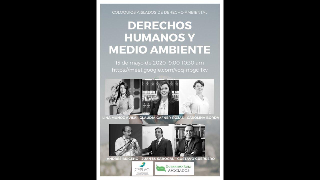 """Video Sesión 5 de los Coloquios Aislados de Derecho Ambiental """"Derechos Humanos y Medio Ambiente"""""""