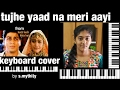 Download tujhe yaad na meri aayi from kuch kuch hota hai keyboard cover by s.mythily MP3 song and Music Video