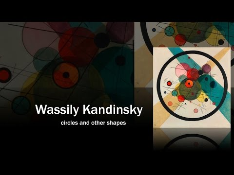 Wassily Kandinsky : circles and other shapes