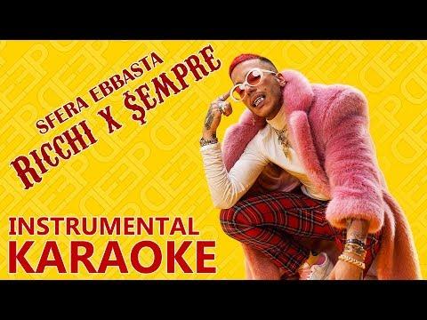 Sfera Ebbasta: RICCHI X SEMPRE (Karaoke - Instrumental)
