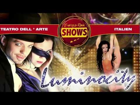 Show-Highlight LUMINOCITY 2012 (Teatro dell'Arte Europa-Park)