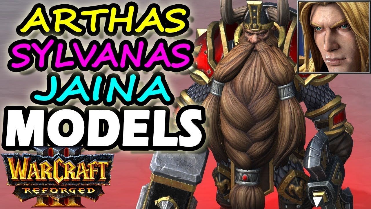 Warcraft 3 Reforged Arthas Sylvanas Jaina More Character