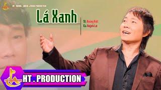 Lá Xanh (Hoàng Việt) - Huỳnh Lợi