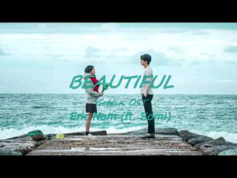 Beautiful (Goblin OST 'ENGLISH COVER FULL') Eric Nam X Somi