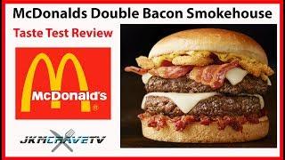 McDonalds Double Bacon Smokehouse Taste Test Review 🍔 | JKMCraveTV