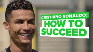 Cristiano Ronaldo interview   CR7 reveals how to succeed
