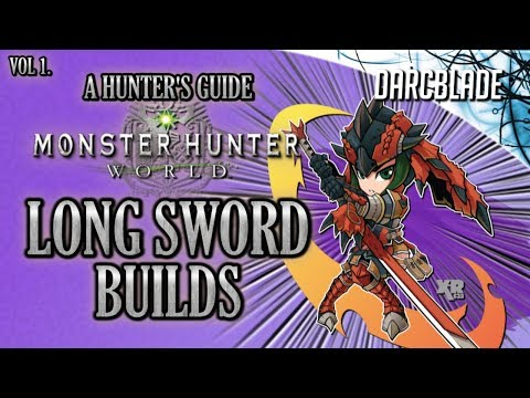 Amazing Long Sword Builds : MHW Build Series