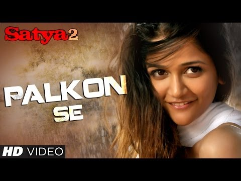 "Satya 2 ""Palkon Se"" Official Video Song | Puneet Singh Ratn, Anaika"