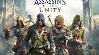 Repeat youtube video Assassin's Creed Unity - Game Movie