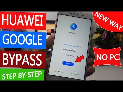 Download 2019 Google Bypass Account Huawei Remove Google Account