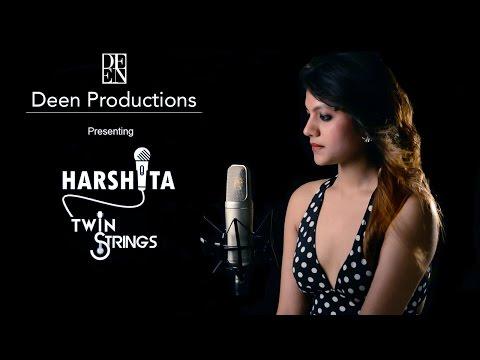 Tere Hoke Rahenge | Pyar Hua | Zara Zara (Cover) Harshita Kumar Ft. Twin Strings