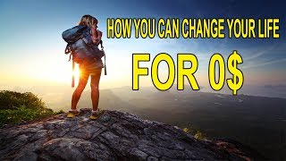HOW YOU CAN CHANGE YOUR LIFE FOR 0$ Yes Theory Tribute