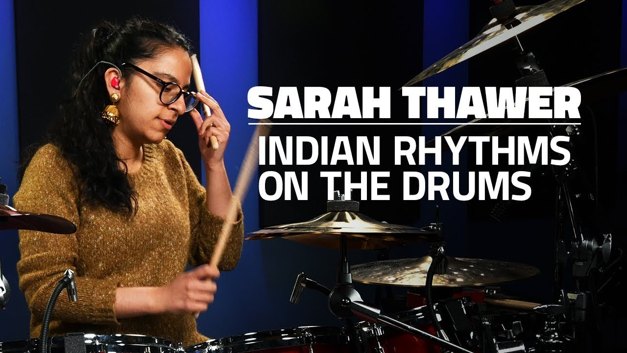 video: Sarah Thawer: Exploring Indian Rhythms On The Drums (FULL DRUM LESSON)