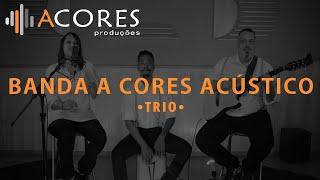 Banda A Cores Acústico • You Gotta Be/All Around The World