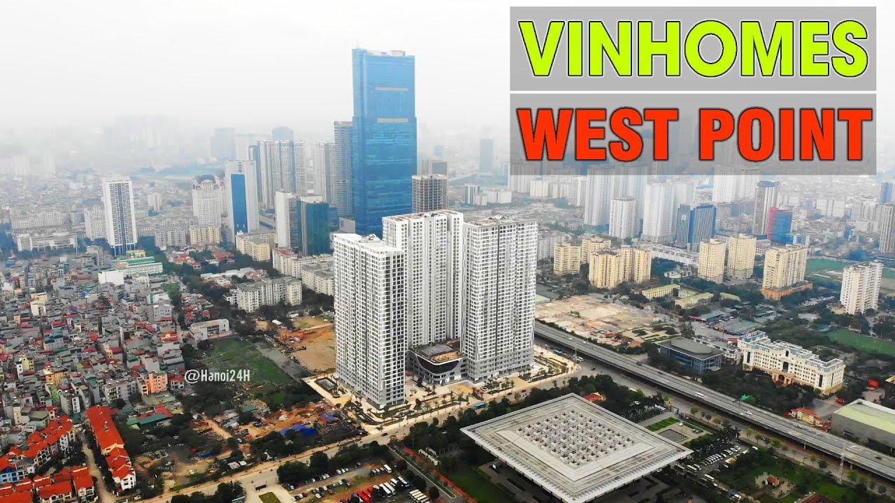 Ngắm dự án mới tinh của Vingroup trên đất vàng Hà Nội || Vinhomes West Point