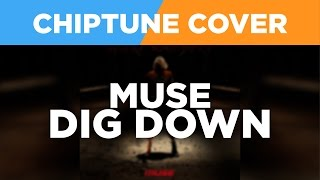 Muse - Dig Down - 8-Bit / Chiptune Cover