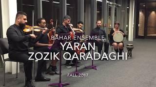 bahar ensemble yaran by zozik qaradaghi