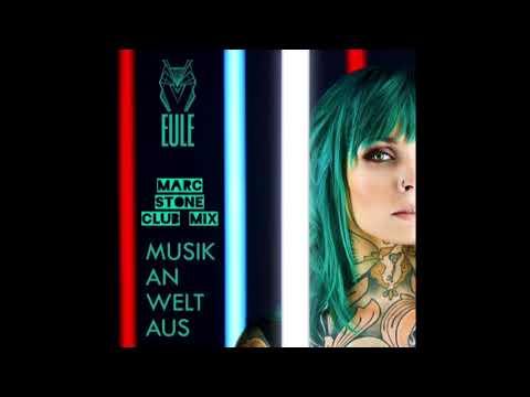 Eule - Musik an, Welt aus (Marc Stone Club Mix)