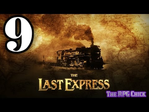 Let's Play The Last Express (Blind), Part 9 of 12: Easy Come, Easy Go
