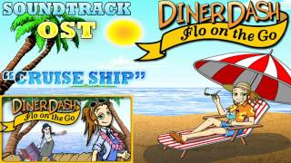 Diner Dash Flo on the Go ( Cruise Ship ) Soundtrack / OST