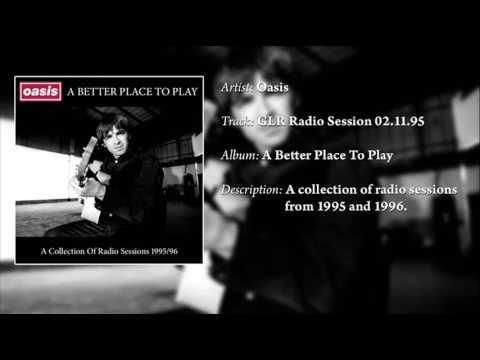 Oasis - Live on GLR Radio 'Gary Crowley Show' 02.11.95