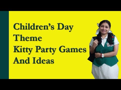 5 Games For Children's Day Theme Kitty Party