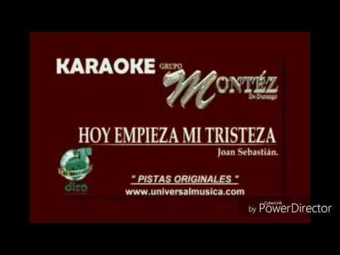 """(KARAOKE) """"Hoy Empieza Mi Tristeza"""" Montez De Durango"""