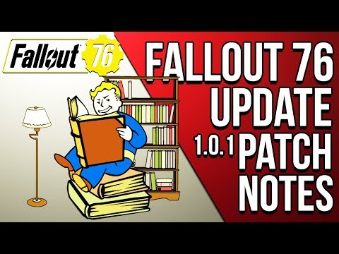 FALLOUT 76 UPDATE 1.0.1 PATCH NOTES, 45GB UPDATE MEDIA UNHAPPY WITH CHANGES - Fallout 76 News