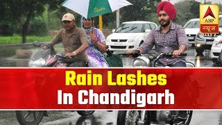 Rain lashes Chandigarh, Nearby Areas | Weather Forecast | ABP News