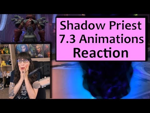 7.3 Shadow Priest Animations Reaction