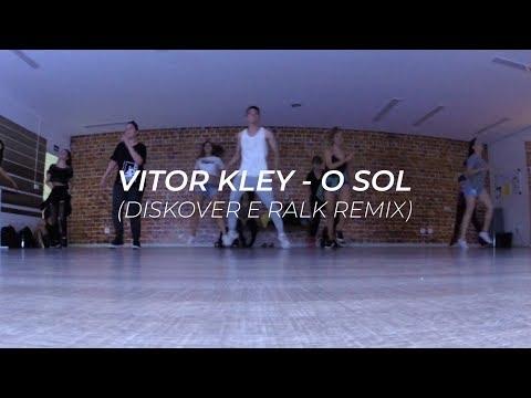 Vitor Kley - O Sol Diskover e Ralk Remix  Coreógrafo Victor Damasceno