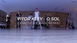 Baixar Vitor Kley - O Sol (Diskover e Ralk Remix) | Coreógrafo Victor Damasceno