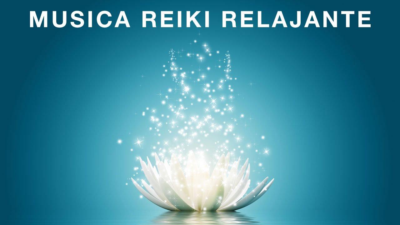 Musica Reiki Energía Y Armonía Música De Reiki Relajante Para Sanacion Youtube