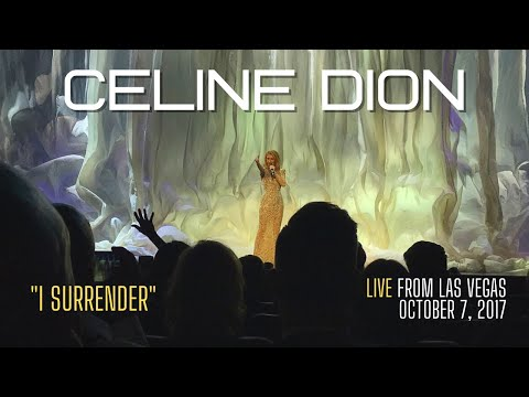 "Celine Dion ""I Surrender"" Live Las Vegas - October 6, 2017"