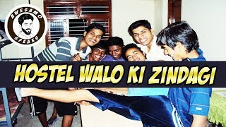 HOSTEL WALO KI ZINDAGI | AWESAMO SPEAKS