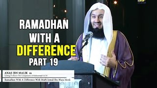 Ramadhan with a Difference - Day 19 - Anas Ibn Malik & Saeed Ibn Aamir (RA) - Mufti Menk