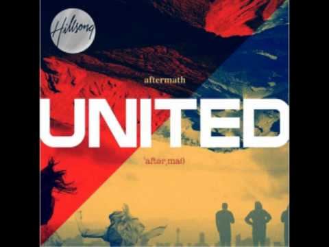 Hillsong United - Aftermath - 1. Take Heart