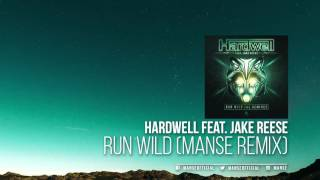 Download Hardwell feat. Jake Reese - Run Wild (Manse Remix) Mp3 and Videos