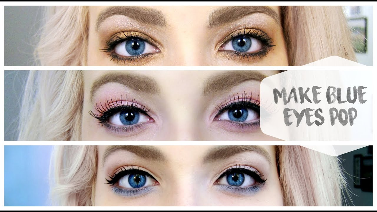 3 Makeup Looks To Make Blue Eyes Pop Youtube