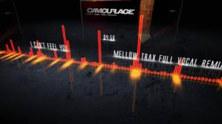 Camouflage - I Can't Feel You (Mellow Trax Full Vocal Remix)