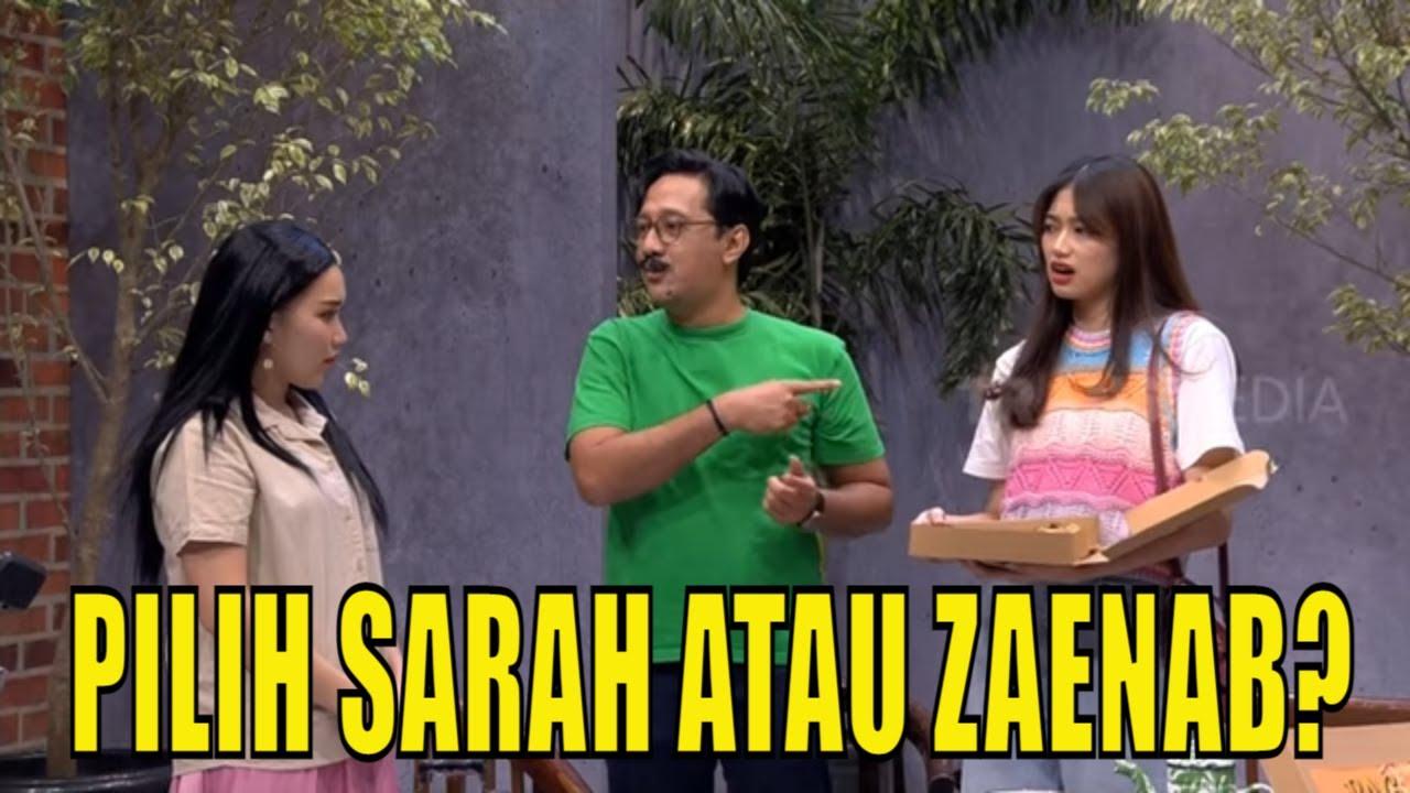 Doel Bingung Pilih Sarah Atau Zaenab | PAS SORE (22/06/21) Part 2